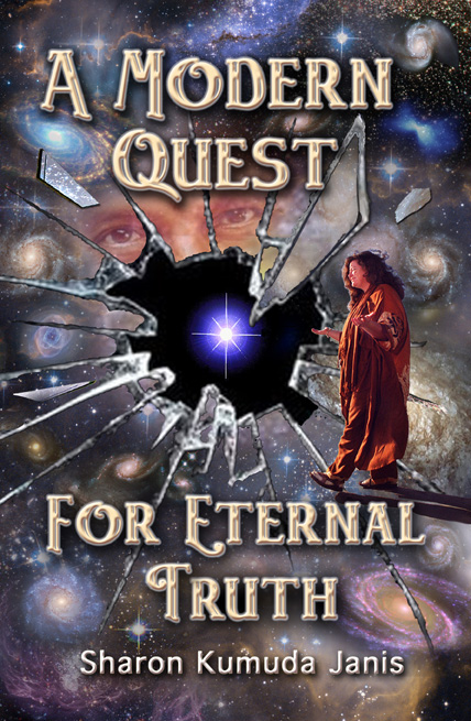 Modern Book Cover Quest : Chapter excerpts from a modern quest for eternal truth